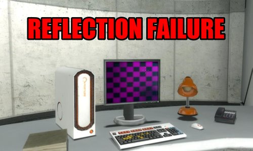 Reflection Failure